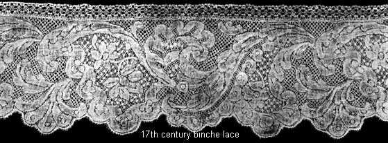 17th centuru Binche Lace