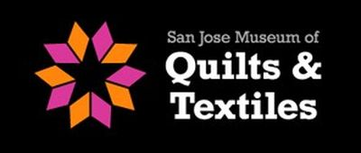 San Jose Museum of Quilts & Textile